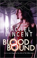 Rachel Vincent – Blood Bound