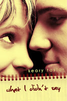 Keary Taylor – What I didn't Say