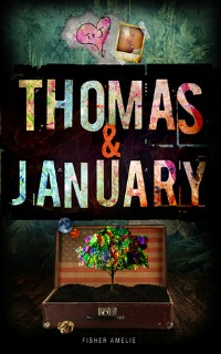 Fisher Amelie – Thomas & January