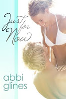 Abbi Glines – Just for Now