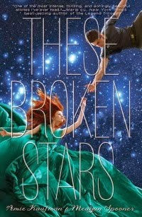 Amy Kaufman – These Broken Stars
