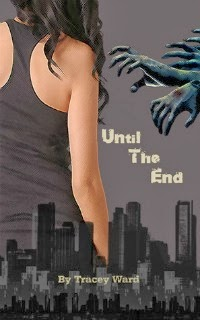 Tracey Ward – Until The End