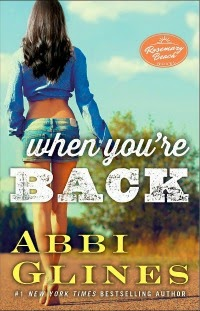 Abbi Glines – When You're Back