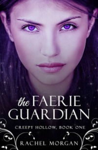 Rachel Morgan – The Faerie Guardian
