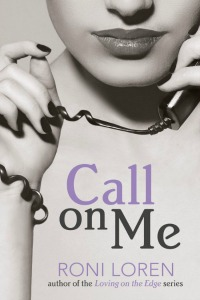 Roni Loren – Call on Me