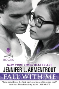 Jennifer L. Armentrout – Fall With Me