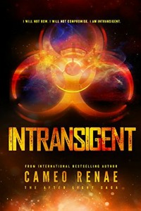 Intransigent by Cameo Renae