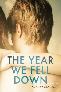 Sarina Bowen – The Year We Fell Down