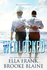 Wedlocked by Ella Frank, Brooke Blaine